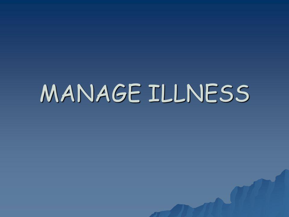 MANAGE ILLNESS