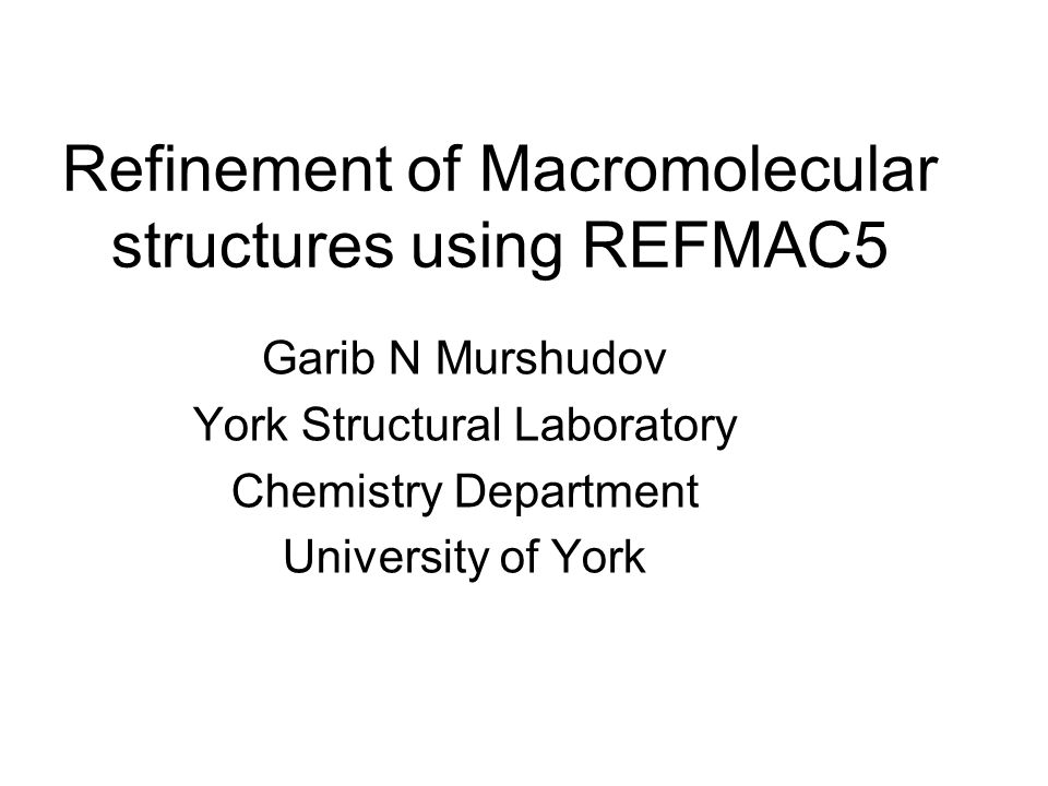 Contents 1) Introduction 2) Considerations for refinement 3) Overall parameters 4) TLS 5) Dictionary and alternative conformations 6) Twin 7) Some new features in REFMAC 8) Conclusions