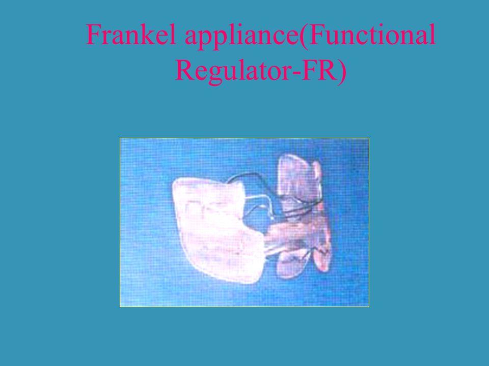 Frankel appliance(Functional Regulator-FR)