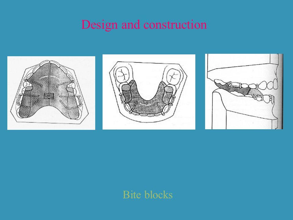 Design and construction Bite blocks
