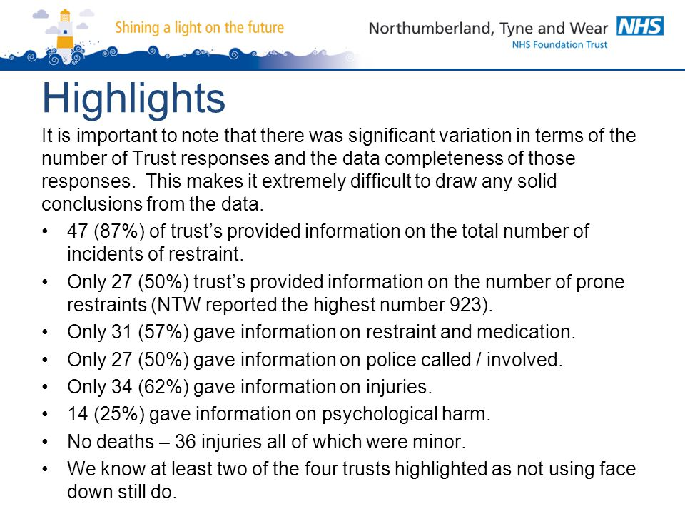 Highlights It is important to note that there was significant variation in terms of the number of Trust responses and the data completeness of those r