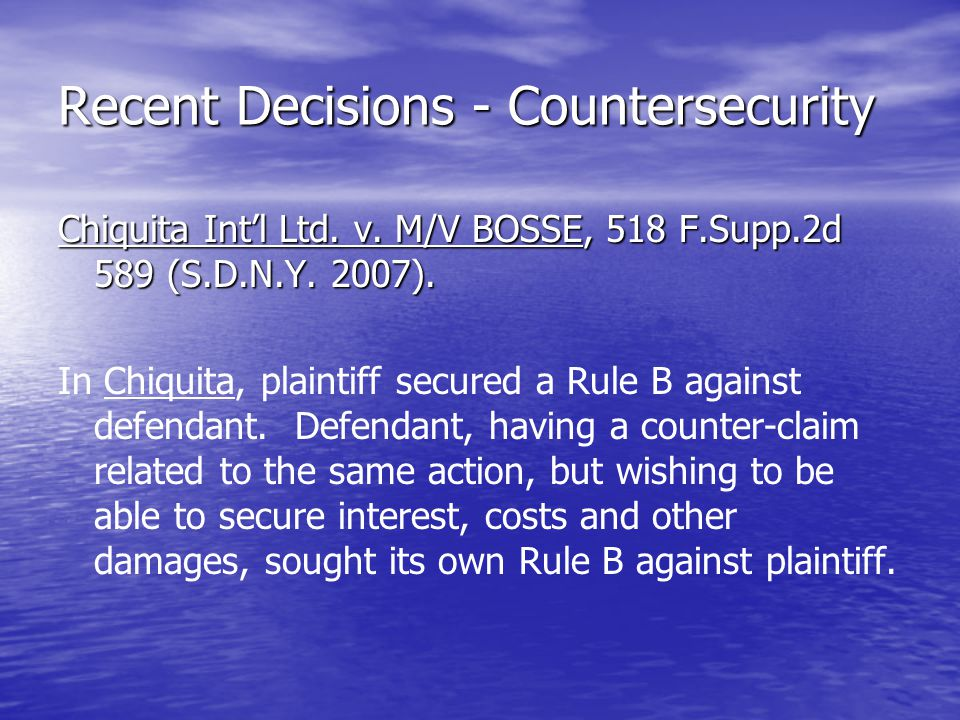 Recent Decisions - Countersecurity Chiquita Int'l Ltd.