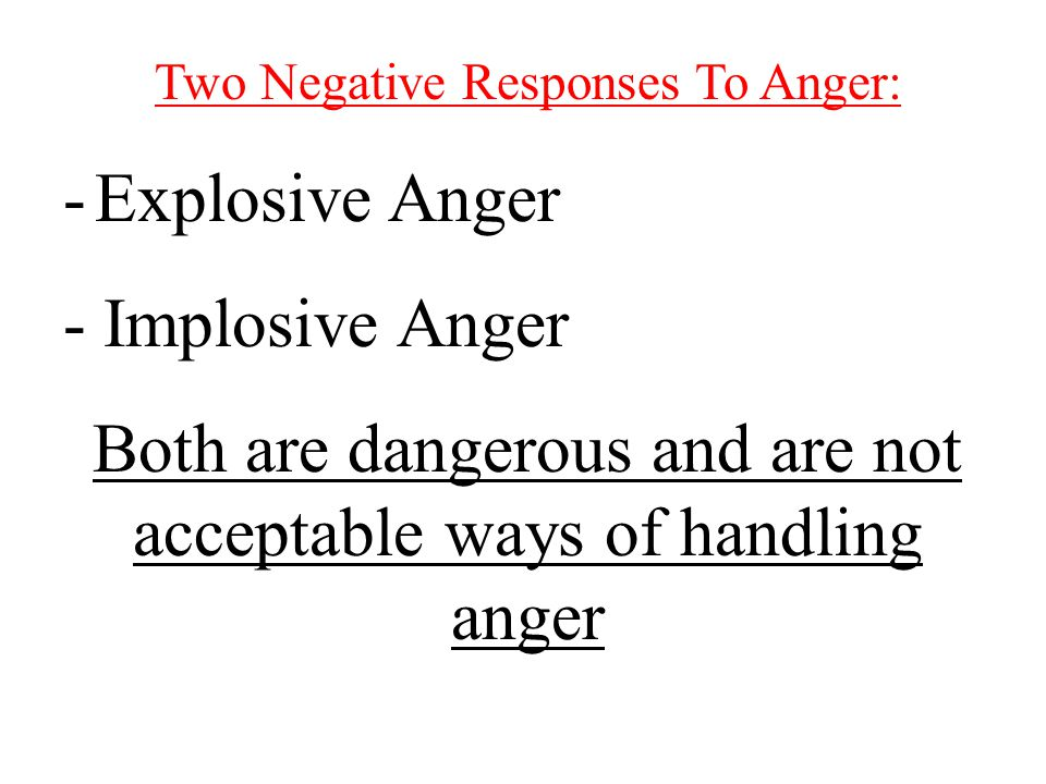 Destructive Responses to Anger