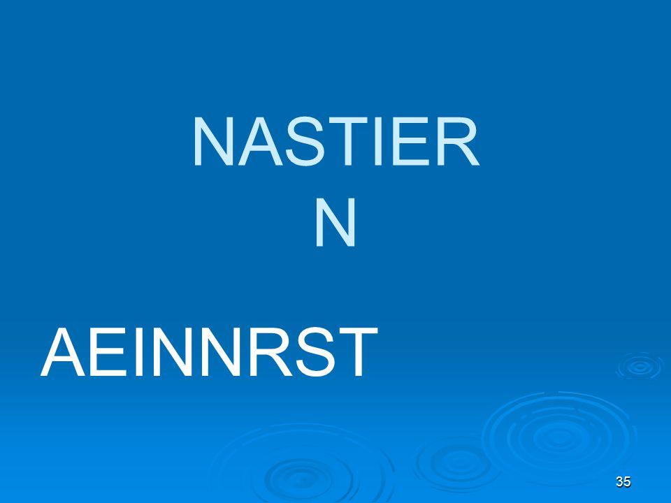 35 NASTIER N AEINNRST