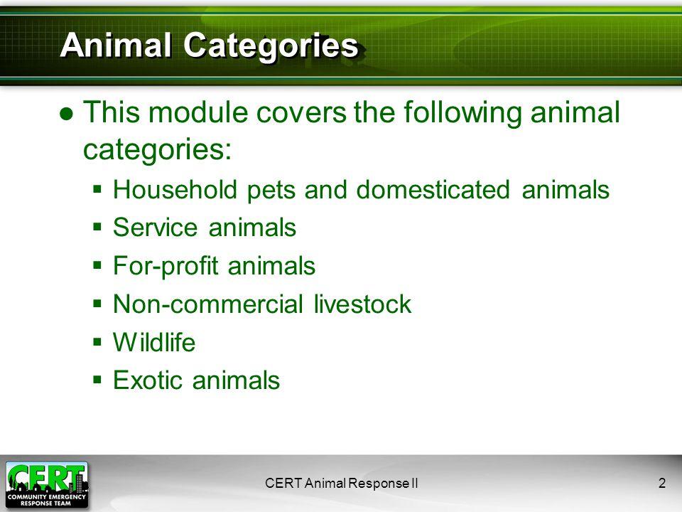 CERT Animal Response II13 4. Be Prepared for Illegal Animal Activity