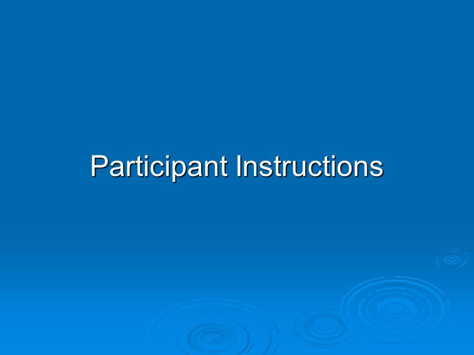 Participant Instructions