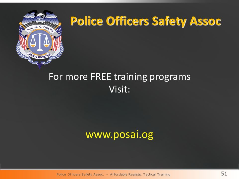 51 Police Officers Safety Assoc.