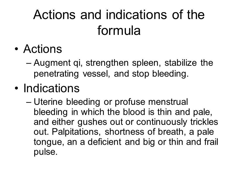 Analysis of Formula Chief: Chao bai zhu, huang qi –Augment the qi and strengthen the spleen.
