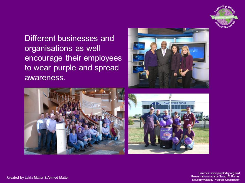 Created by Latifa Matter & Ahmed Matter Sources: www.purpleday.org and Presentation made by Susan R. Rahey Neurophysiology Program Coordinator Differe
