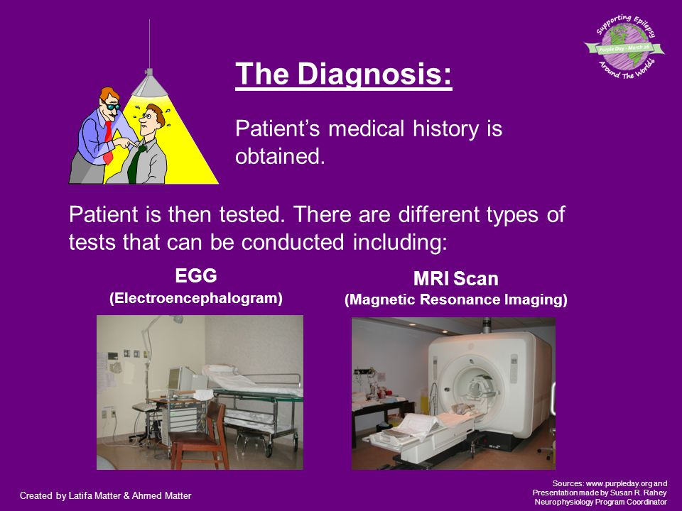 Created by Latifa Matter & Ahmed Matter Sources: www.purpleday.org and Presentation made by Susan R. Rahey Neurophysiology Program Coordinator The Dia