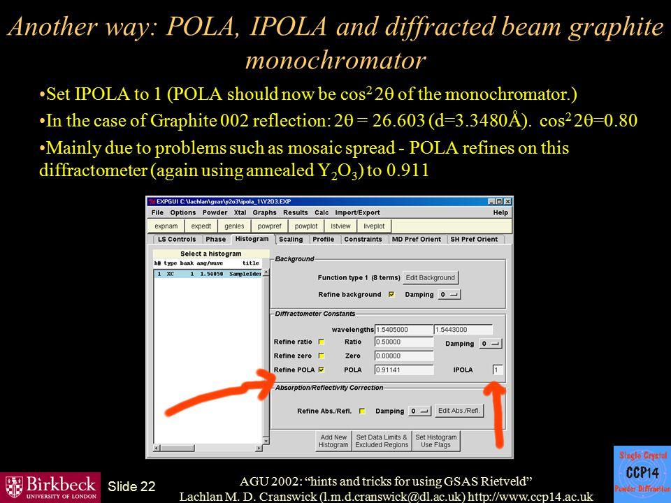 "AGU 2002: ""hints and tricks for using GSAS Rietveld"" Lachlan M. D. Cranswick (l.m.d.cranswick@dl.ac.uk) http://www.ccp14.ac.uk Slide 22 Another way: P"