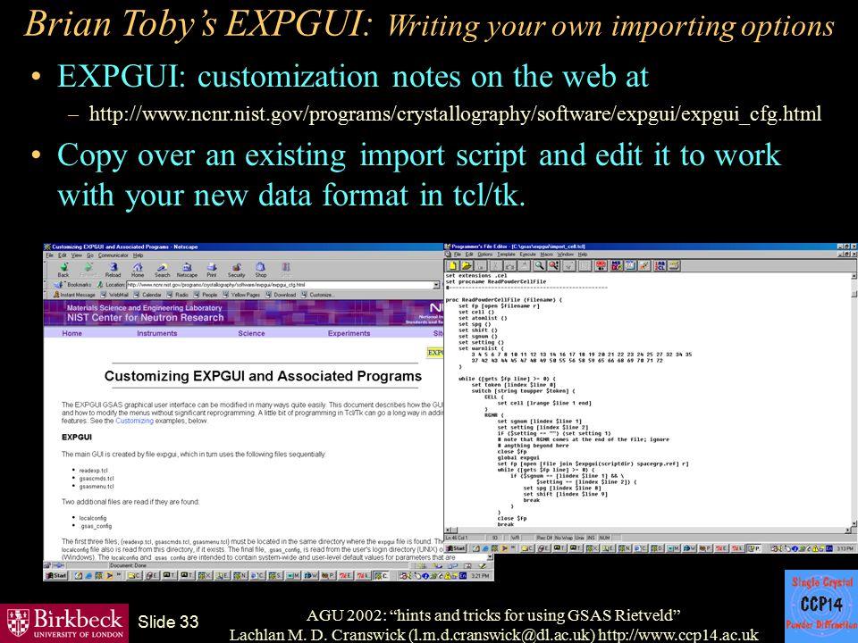 "AGU 2002: ""hints and tricks for using GSAS Rietveld"" Lachlan M. D. Cranswick (l.m.d.cranswick@dl.ac.uk) http://www.ccp14.ac.uk Slide 33 Brian Toby's E"