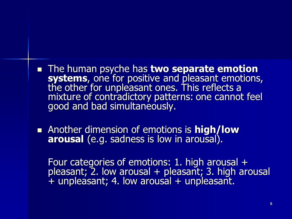 29 People experience emotions when performing new, unfamiliar actions (routine does not stimulate emotions).