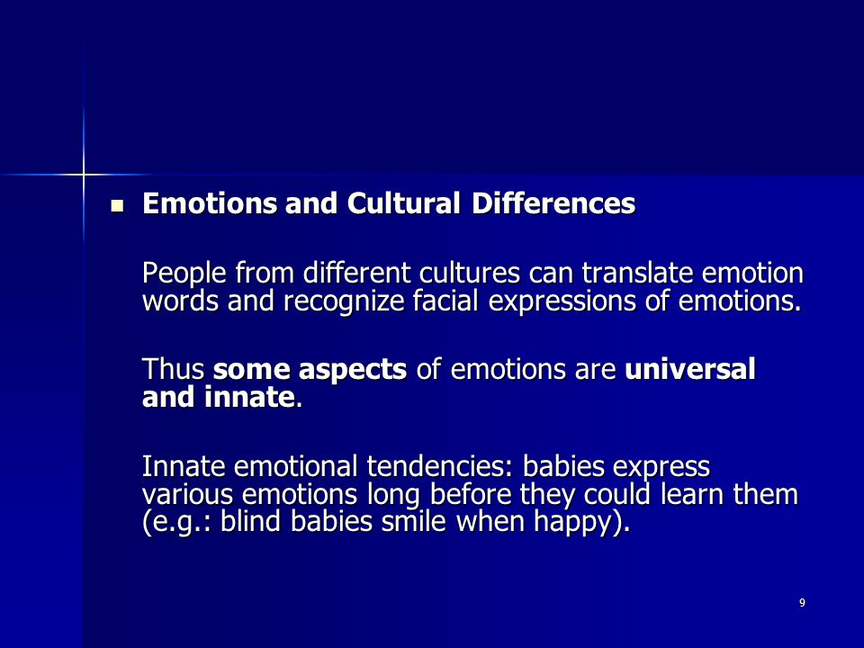 10 Facial expressions Facial expressions They translate the natural innate part of emotions.