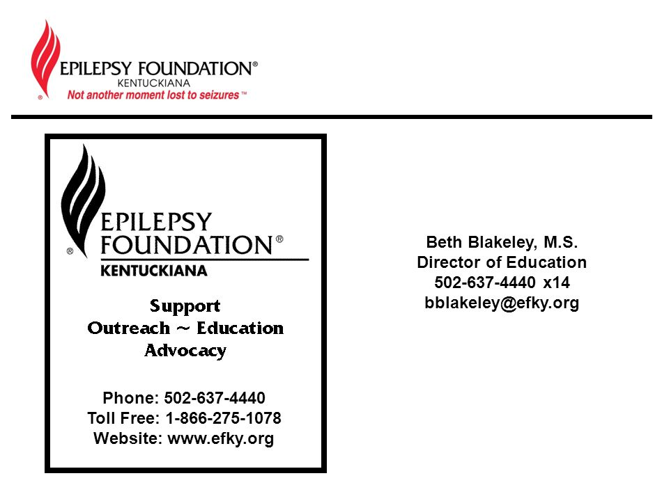 Phone: 502-637-4440 Toll Free: 1-866-275-1078 Website: www.efky.org Beth Blakeley, M.S.