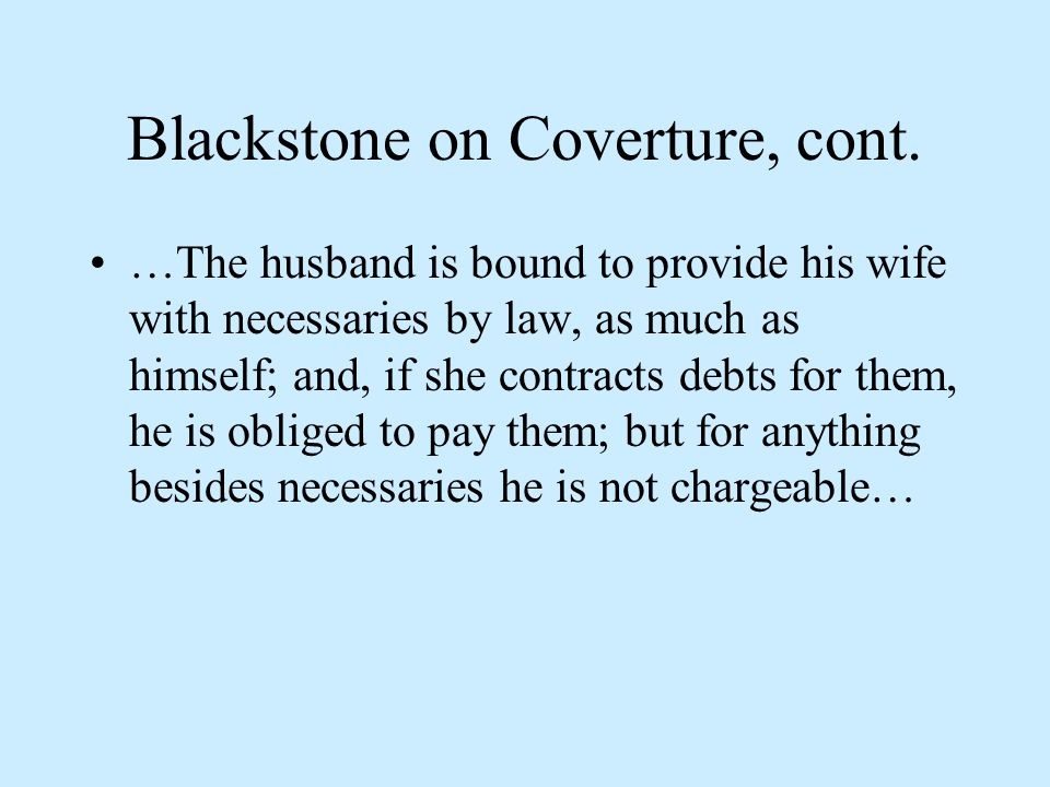 Blackstone on Coverture, cont.