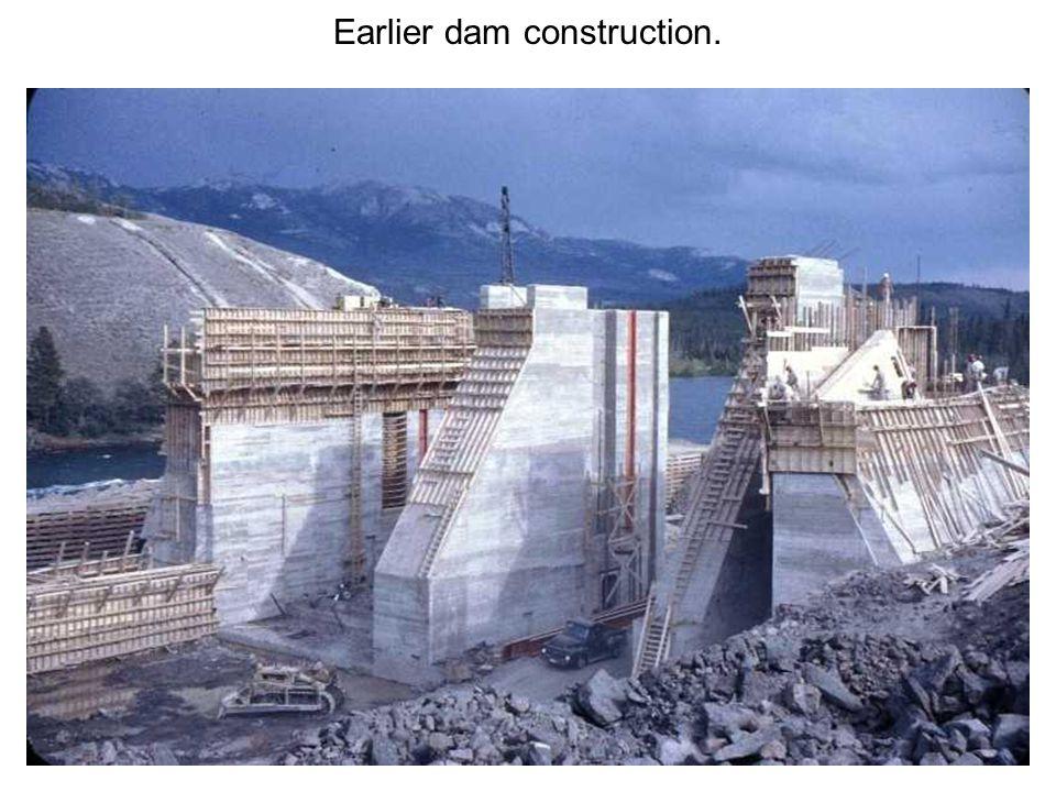 Earlier dam construction.