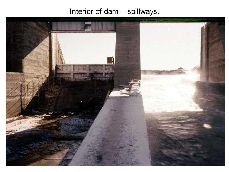 Interior of dam – spillways.