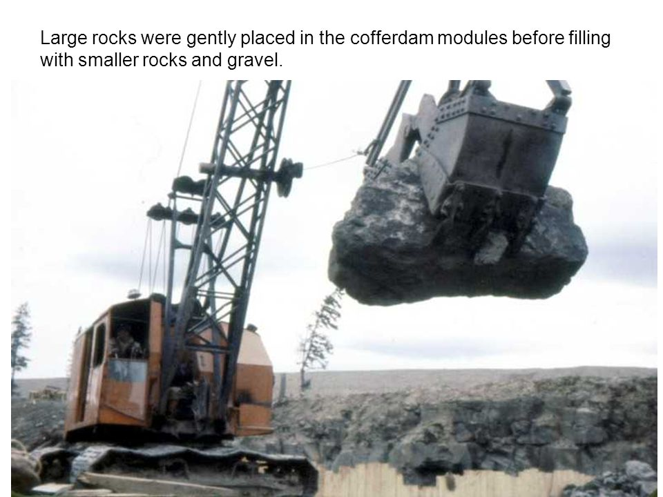 Large rocks were gently placed in the cofferdam modules before filling with smaller rocks and gravel.