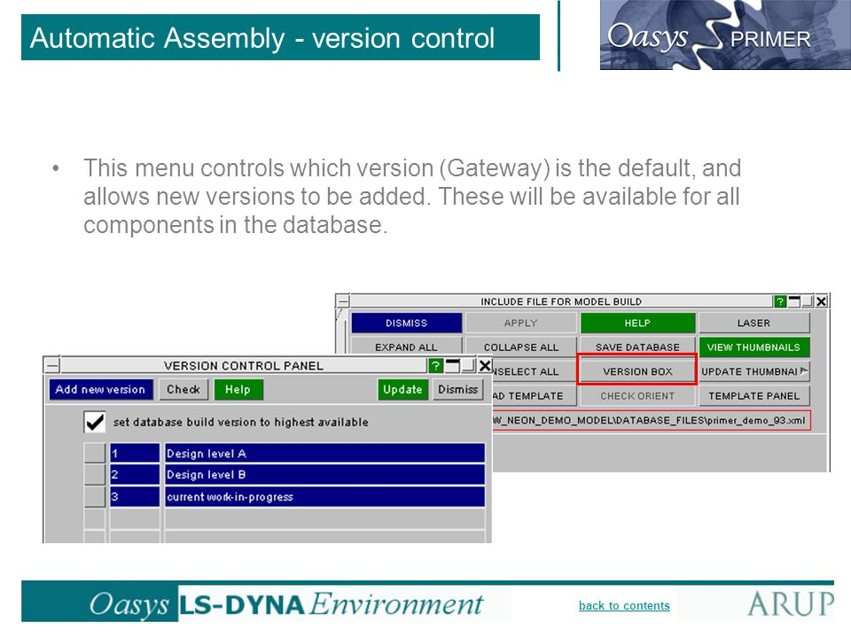 back to contents Automatic Assembly - version control This menu controls which version (Gateway) is the default, and allows new versions to be added.