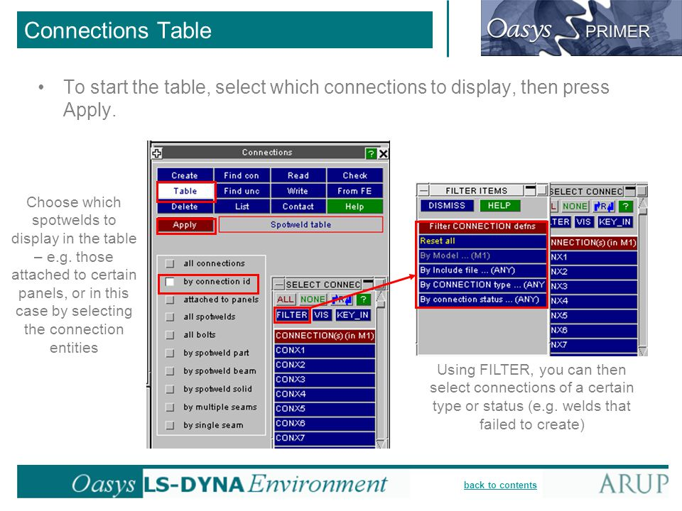back to contents Connections Table To start the table, select which connections to display, then press Apply. Choose which spotwelds to display in the