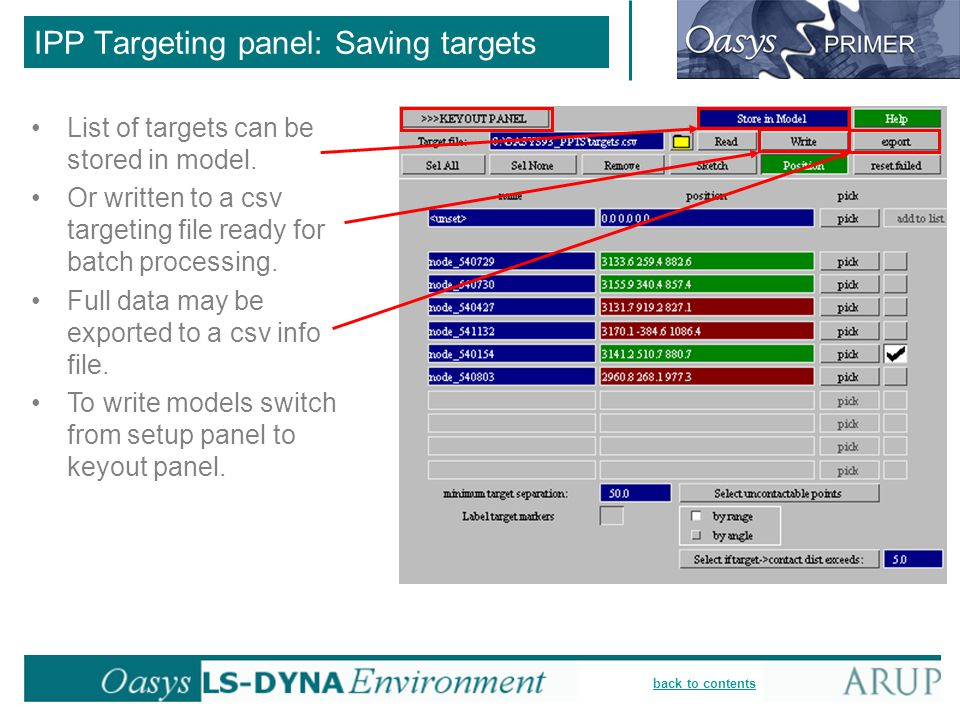 back to contents IPP Targeting panel: Saving targets List of targets can be stored in model. Or written to a csv targeting file ready for batch proces