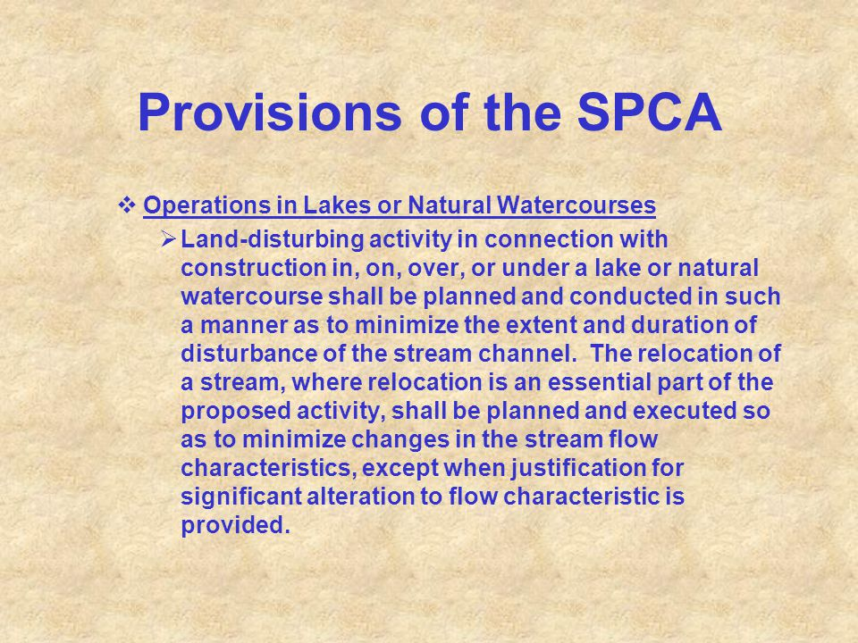 Provisions of the SPCA  Operations in Lakes or Natural Watercourses  Land-disturbing activity in connection with construction in, on, over, or under