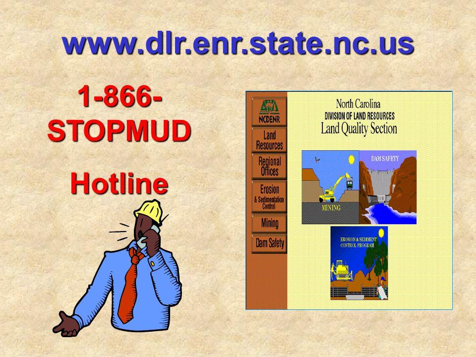 www.dlr.enr.state.nc.us 1-866- STOPMUD Hotline