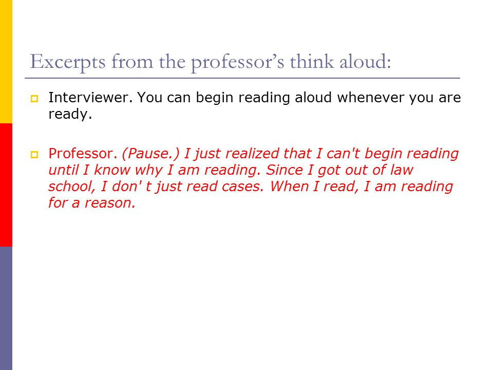 Excerpts from the professor's think aloud:  Interviewer.