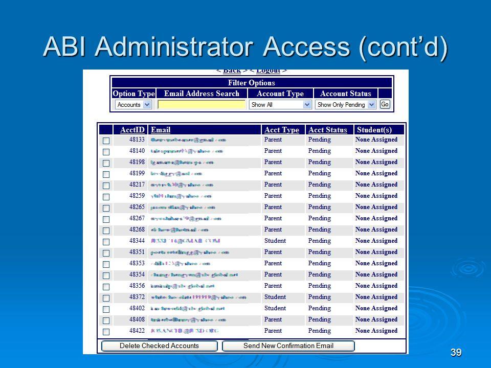 39 ABI Administrator Access (cont'd)