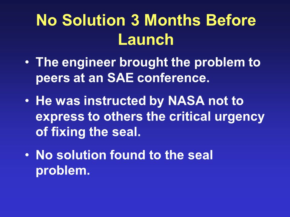 No Solution 3 Months Before Launch The engineer brought the problem to peers at an SAE conference.