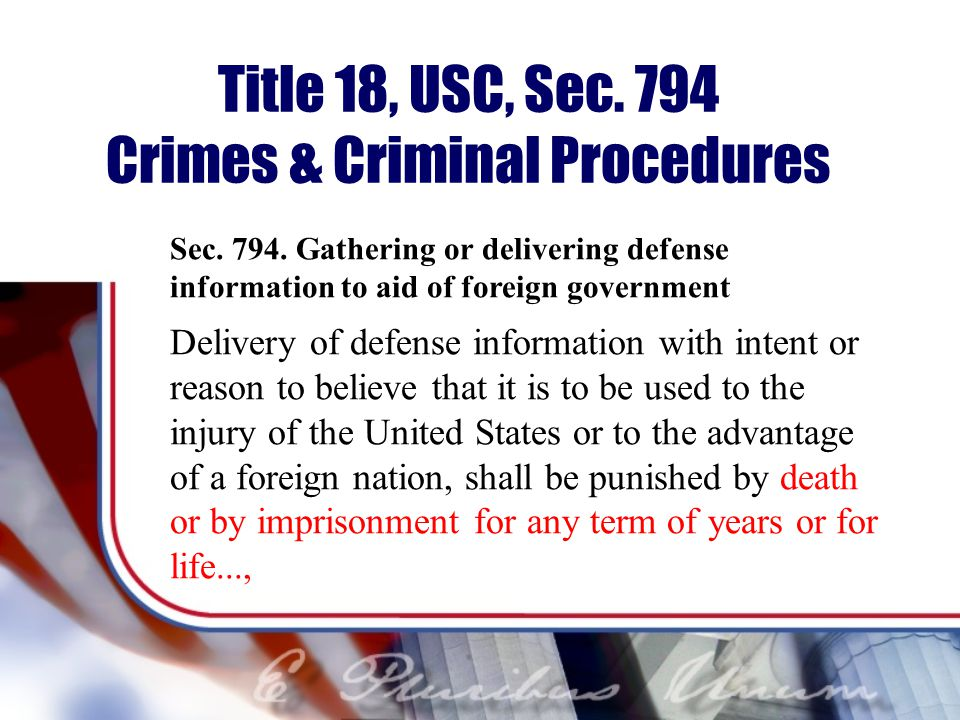 Title 18, USC, Sec.794 Crimes & Criminal Procedures Sec.