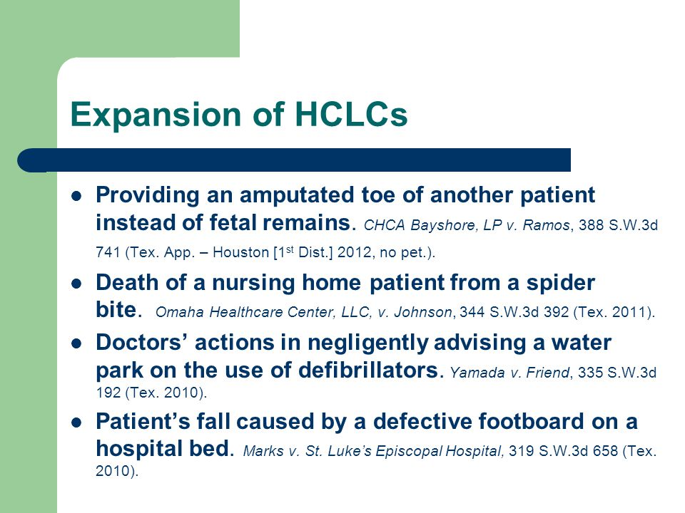 Expansion of HCLCs Patient's sexual assault by another patient.