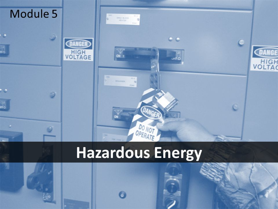 1 Hazardous Energy Module 5