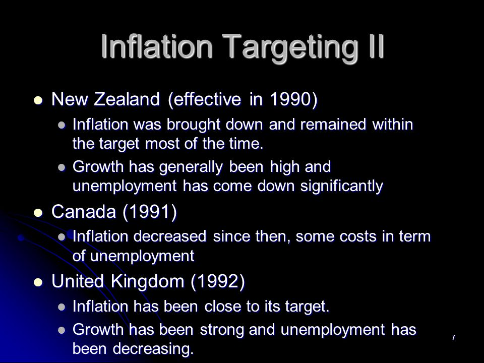 8 Inflation Targeting III Advantages Advantages Does not rely on one variable to achieve target Does not rely on one variable to achieve target Easily understood Easily understood Reduces potential of falling in time- inconsistency trap Reduces potential of falling in time- inconsistency trap Stresses transparency and accountability Stresses transparency and accountability Disadvantages Disadvantages Delayed signaling Delayed signaling Too much rigidity Too much rigidity Potential for increased output fluctuations Potential for increased output fluctuations Low economic growth during disinflation Low economic growth during disinflation