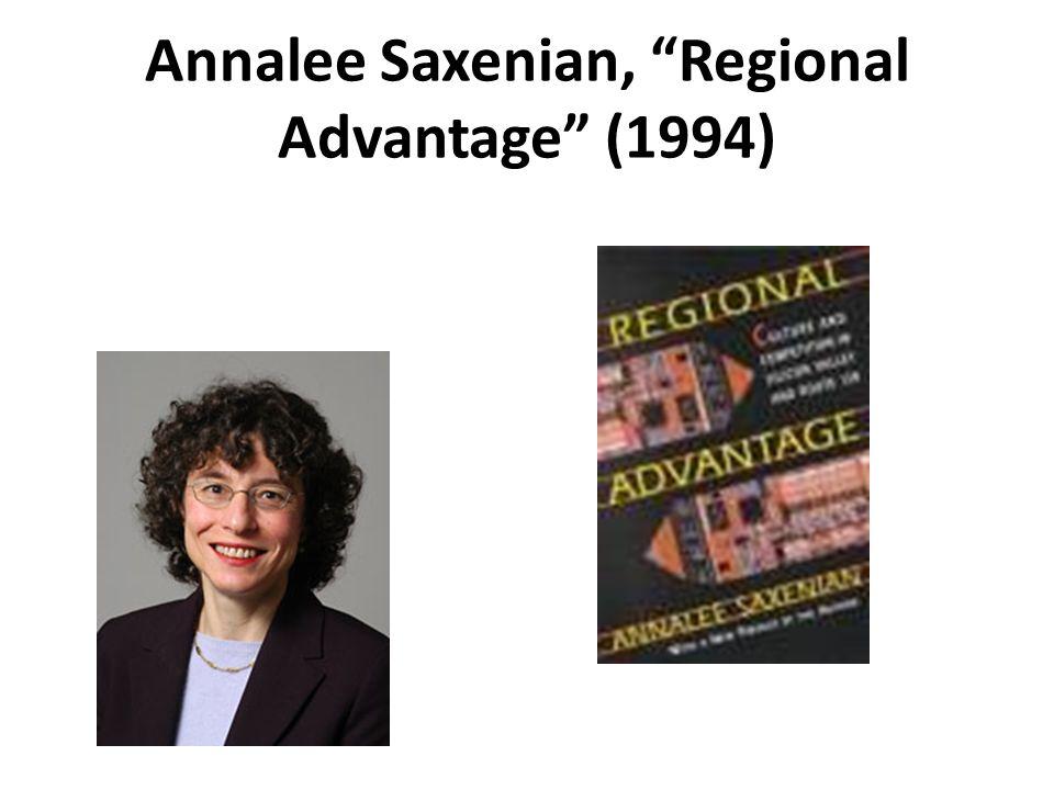 Annalee Saxenian, Regional Advantage (1994)