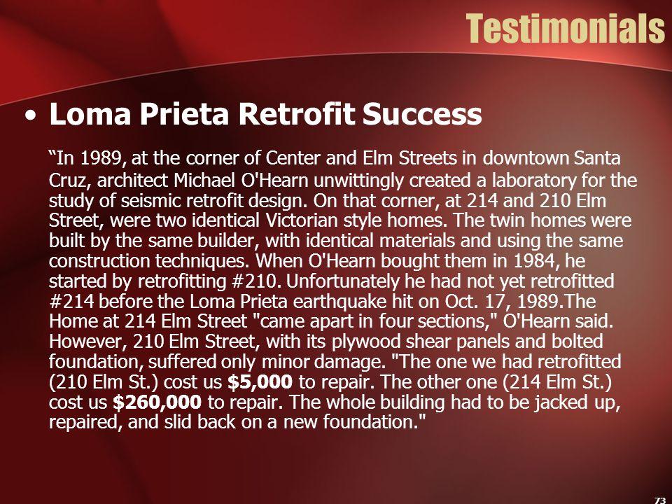 "73 Testimonials Loma Prieta Retrofit Success ""In 1989, at the corner of Center and Elm Streets in downtown Santa Cruz, architect Michael O'Hearn unwit"