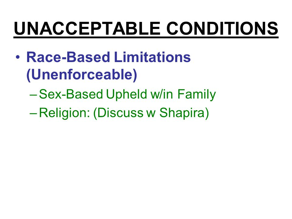 UNACCEPTABLE CONDITIONS Obtaining Divorce