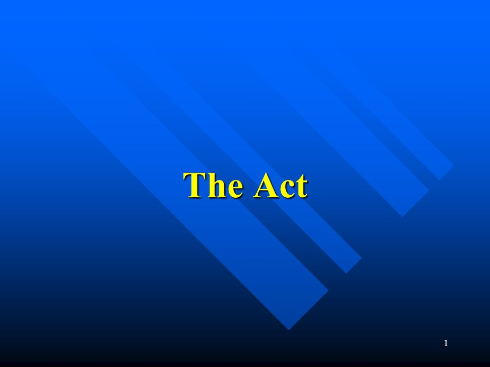 1 The Act