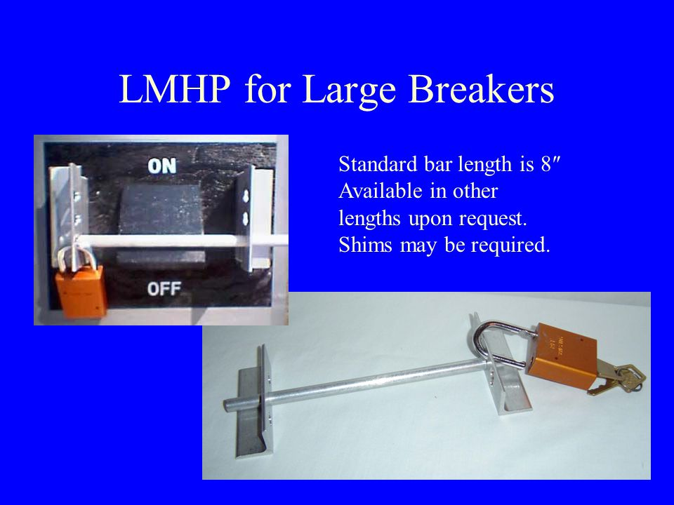 LMHP for Large Breakers Standard bar length is 8″ Available in other lengths upon request.