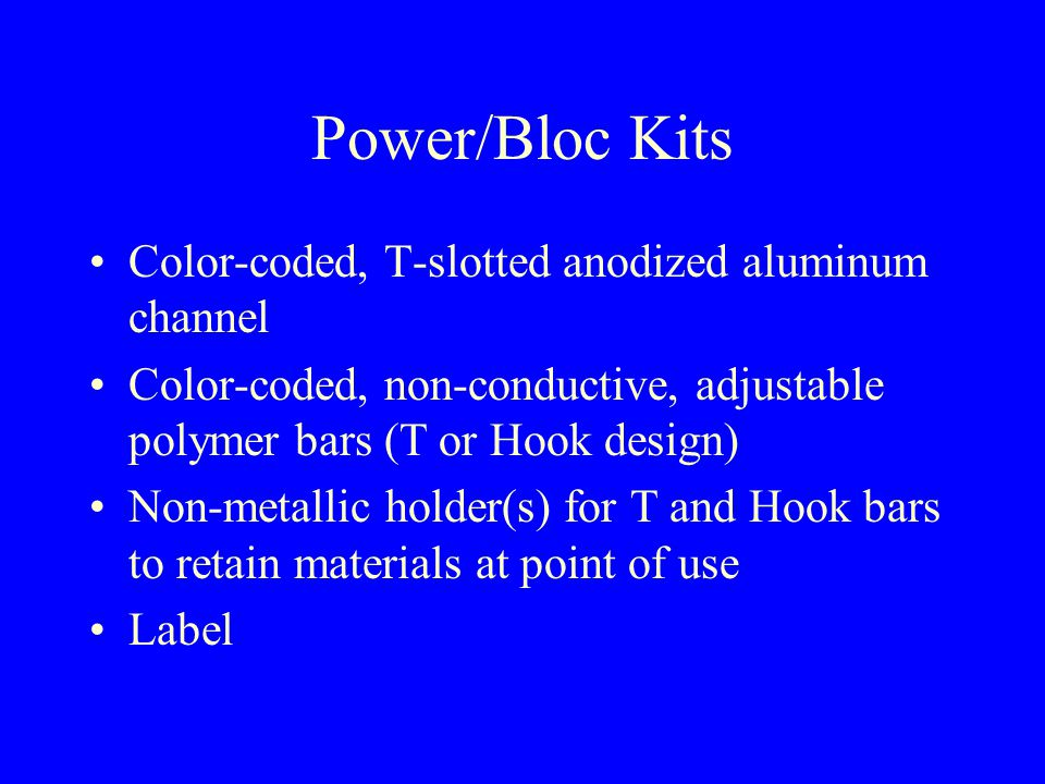 Training Materials Power/Bloc training board is supplied (at no charge) to our clients to use in their training program.