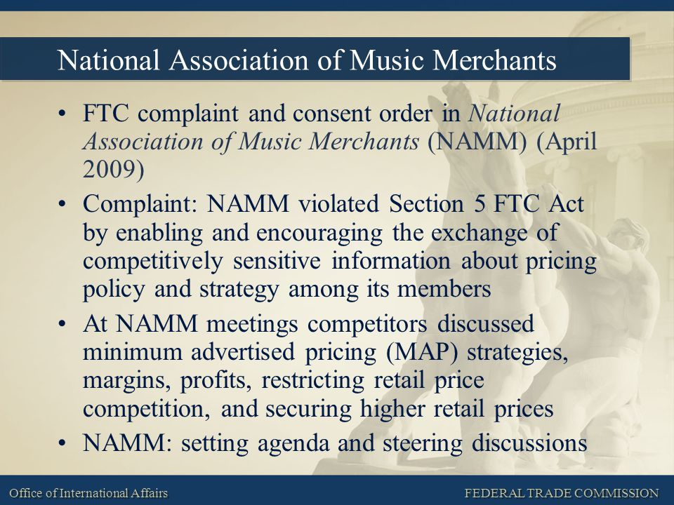 FEDERAL TRADE COMMISSION Office of International Affairs National Association of Music Merchants FTC complaint and consent order in National Associati