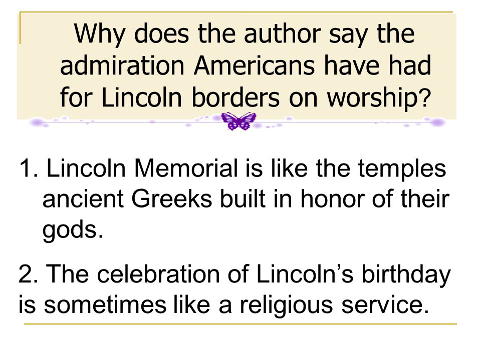 Thus the circumstances of his death made him a martyr for a cause about which people were already highly emotional. Had Lincoln lived, it might well b