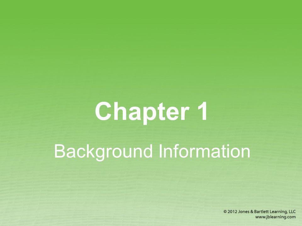 Chapter 1 Background Information