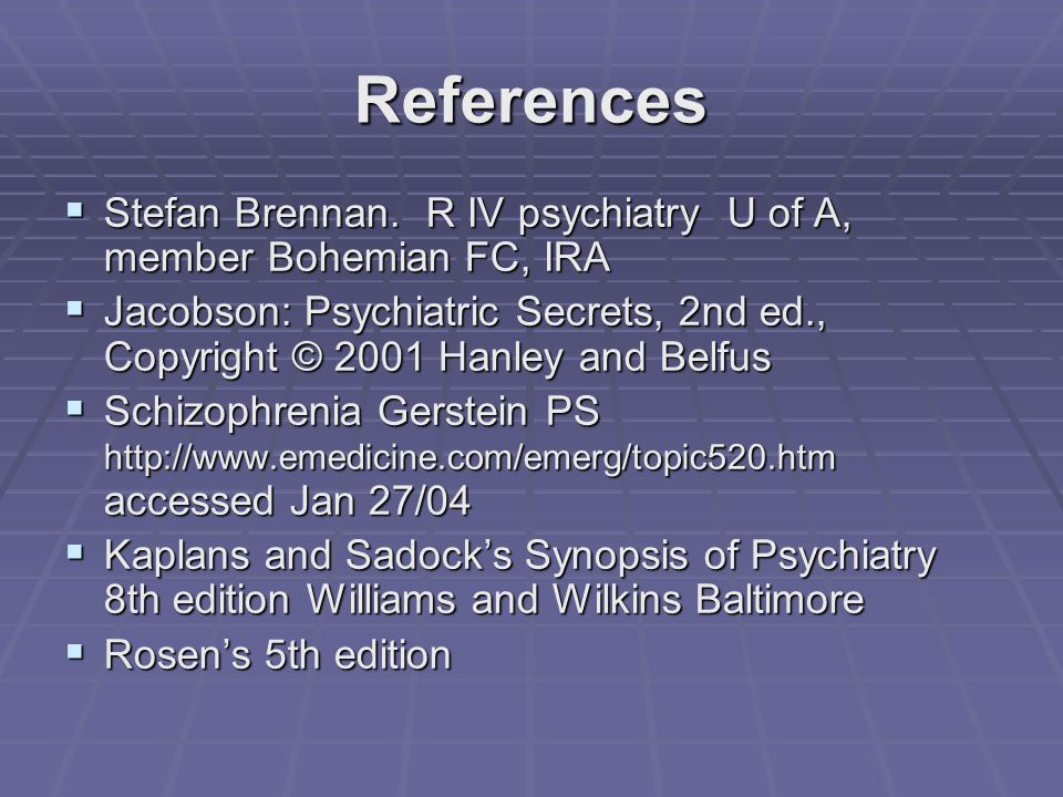 References  Stefan Brennan.