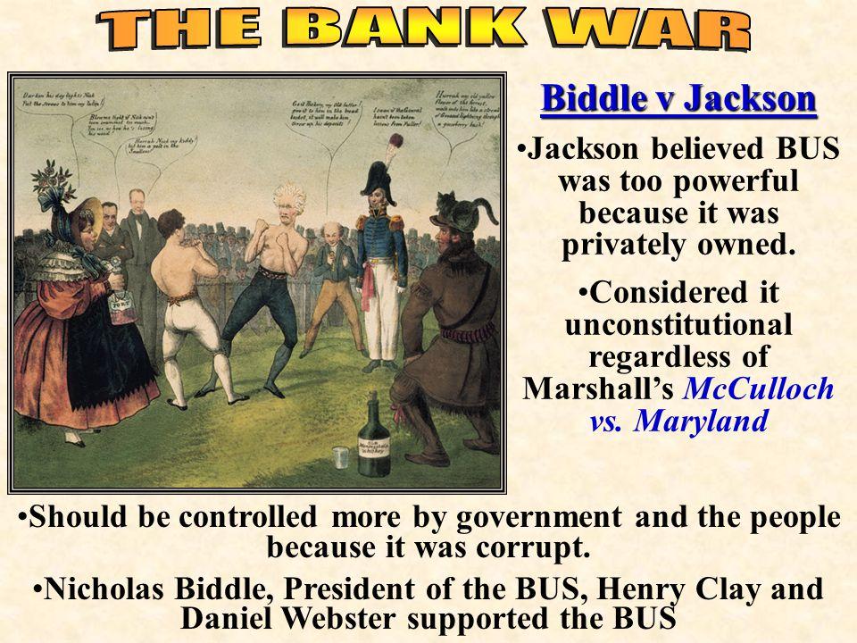 The National Bank Debate Nicholas Biddle President Jackson