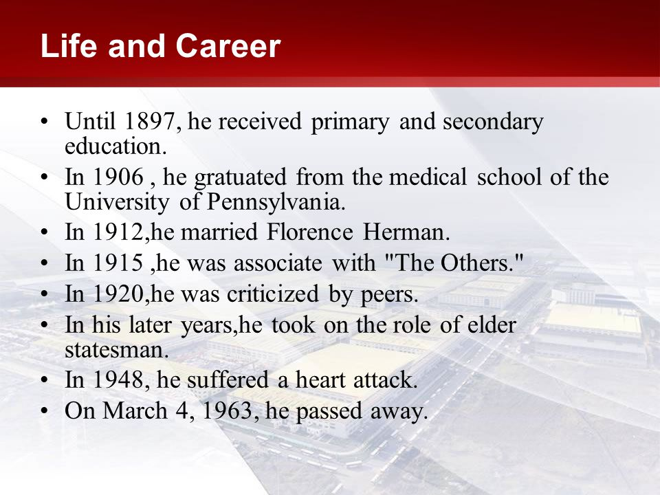Life and Career Until 1897, he received primary and secondary education.