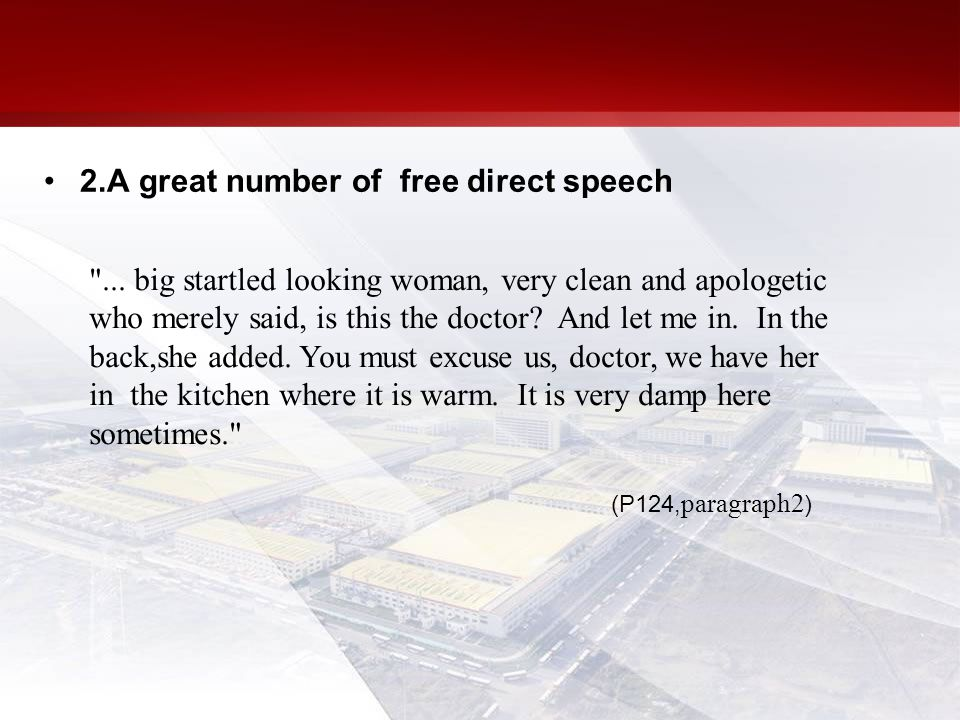 2.A great number of free direct speech ...