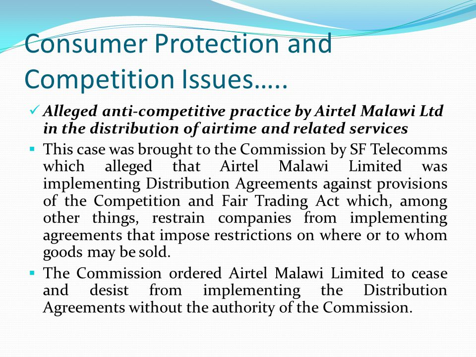 Consumer Protection and Competition Issues…..