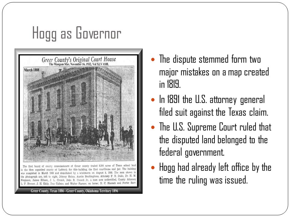 Hogg as Governor The dispute stemmed form two major mistakes on a map created in 1819.